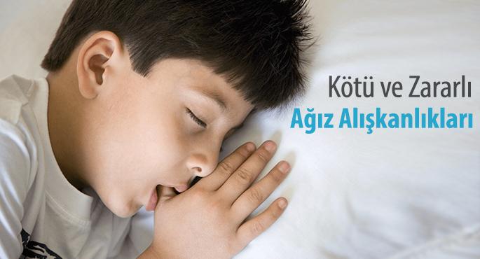 Çocuklarda kötü ve zararlı ağız alışkanlıkları
